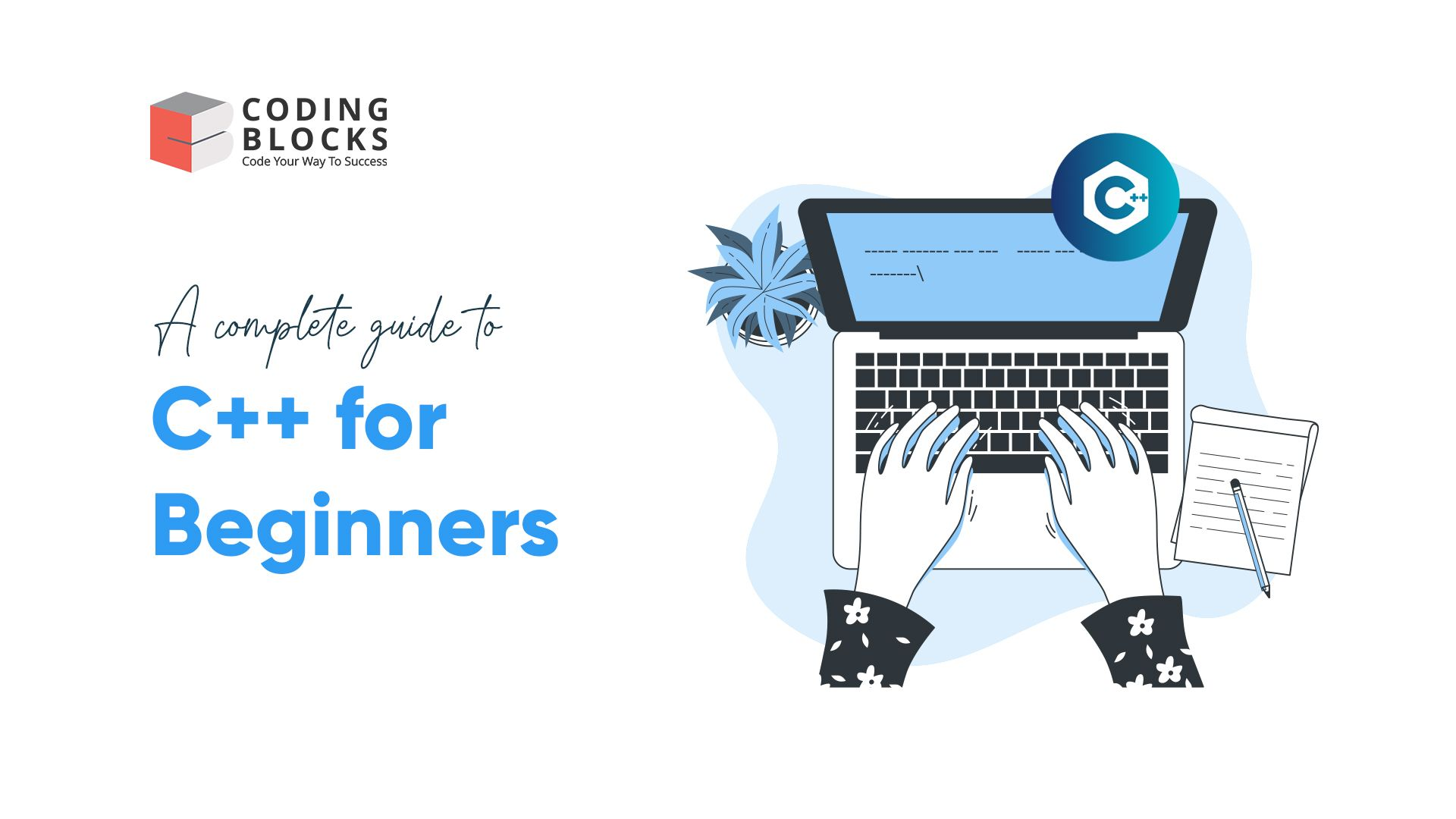 A thorough guide to C++ for Beginners