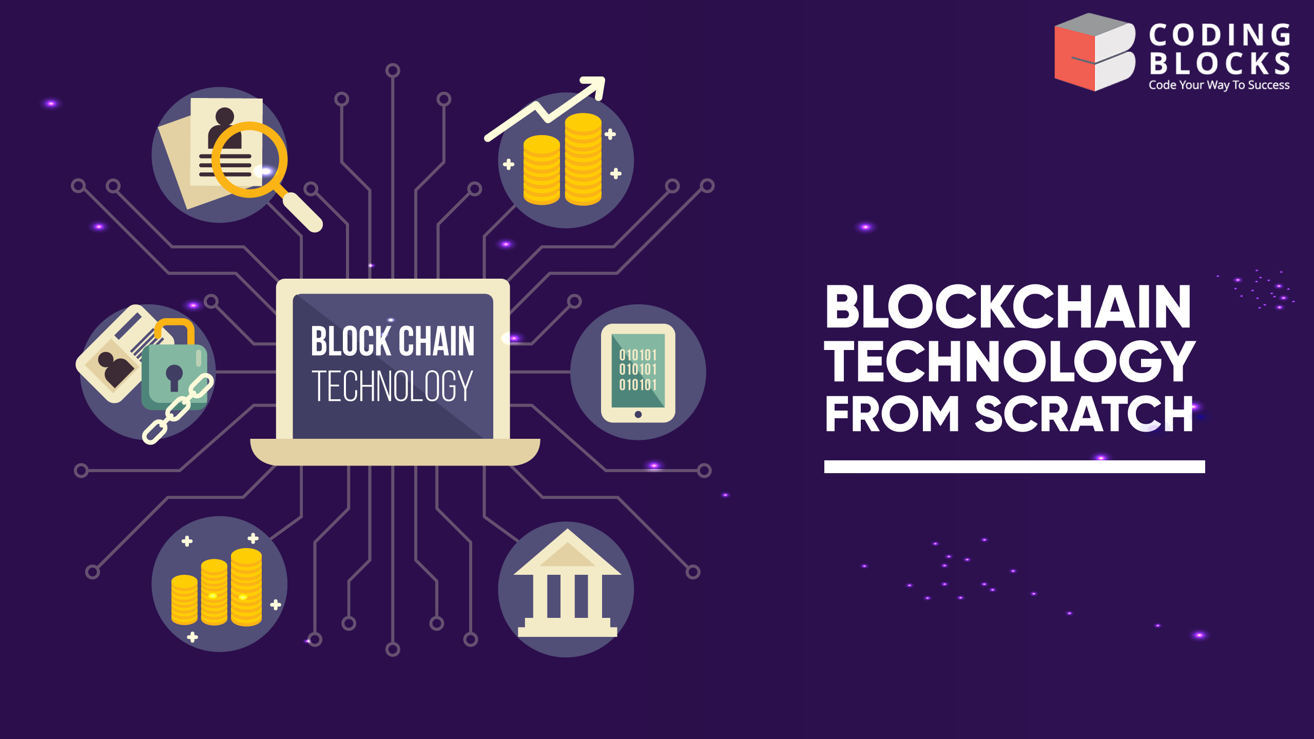 Blockchain Technology From Scratch