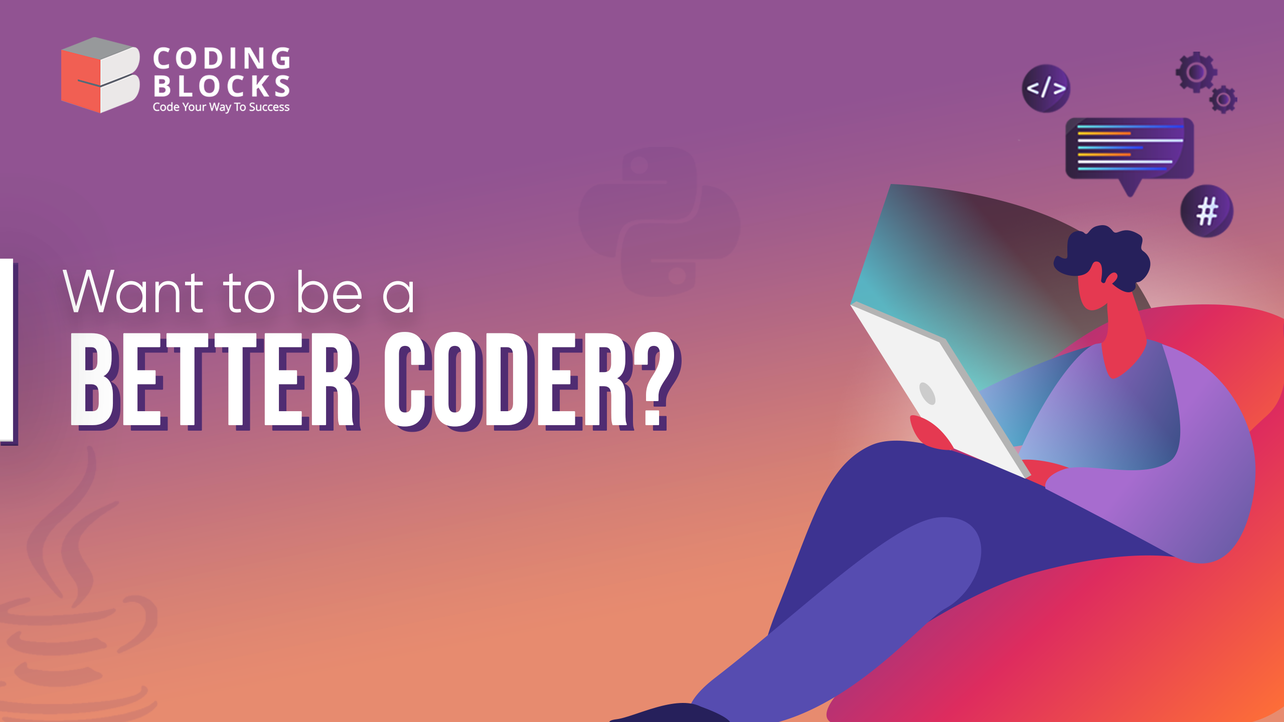 How to Become a Better Coder?