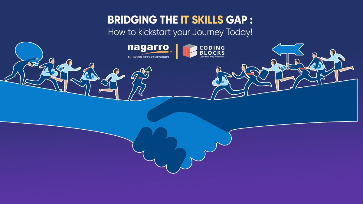 Bridging the IT Skills Gap : How to kickstart your Journey Today!