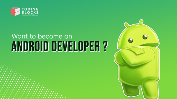 Want To Become An Android Developer?