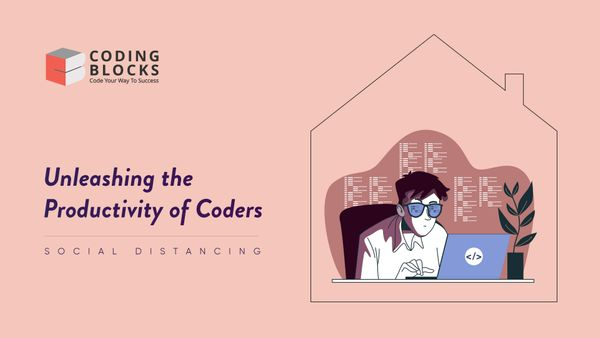 Social Distancing: Unleashing the Productivity of Coders